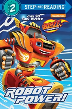 Robot Power! (Blaze and the Monster Machines) (Step into Reading)