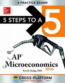 5 Steps to a 5 AP Microeconomics 2016, Cross-Platform Edition