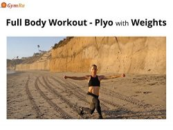 Full Body Workout – Plyo with Weights
