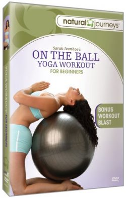 On The Ball: Yoga Workout For Beginners