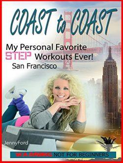 San Francisco Coast to Coast Jenny Ford Step Aerobics