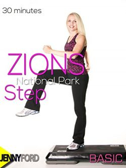 Zion National Park Step Aerobics – Jenny Ford