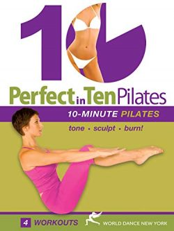 Perfect in 10: Pilates with Annette Fletcher – 10-minute Pilates: Tone – Sculpt R ...