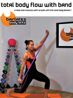 Barlates Body Blitz Total Body Flow with Band