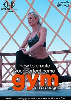 How to create your perfect home gym on a budget: Make your workouts less work and more fun!